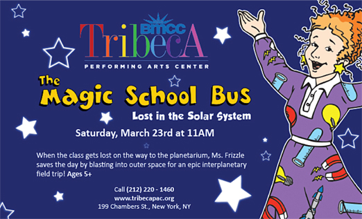 Click here to go to the Tribeca Performing Arts Center_Magic School Bus website