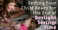 4 Ways To Get Your Child Ready For the End of Daylight Saving Time