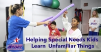 Helping Special Needs Kids Learn Unfamiliar Things