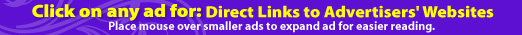 Click on any ad for printable coupons, special promotions, or direct links to advertiser's websites